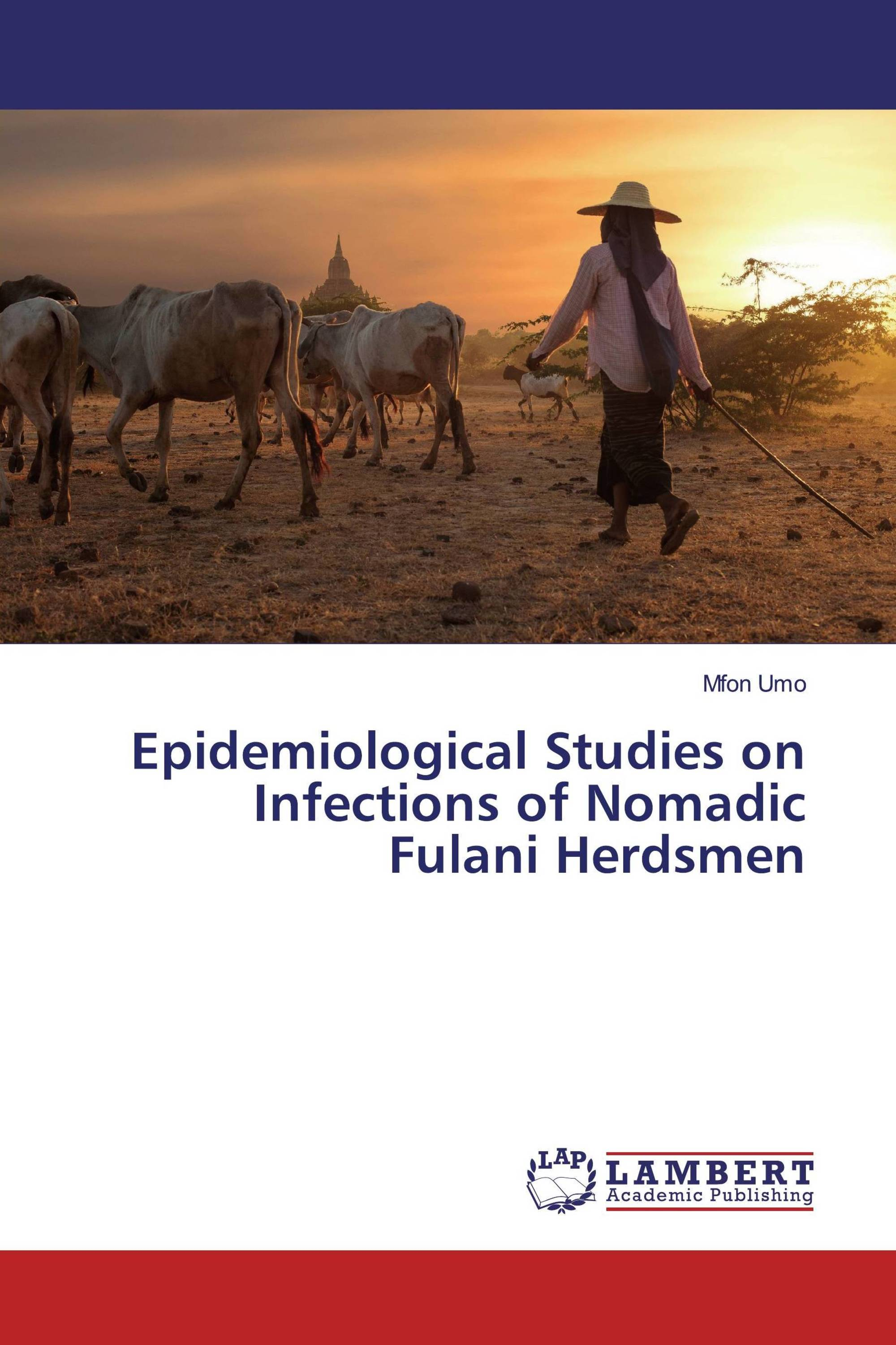 Epidemiological Studies on Infections of Nomadic Fulani Herdsmen