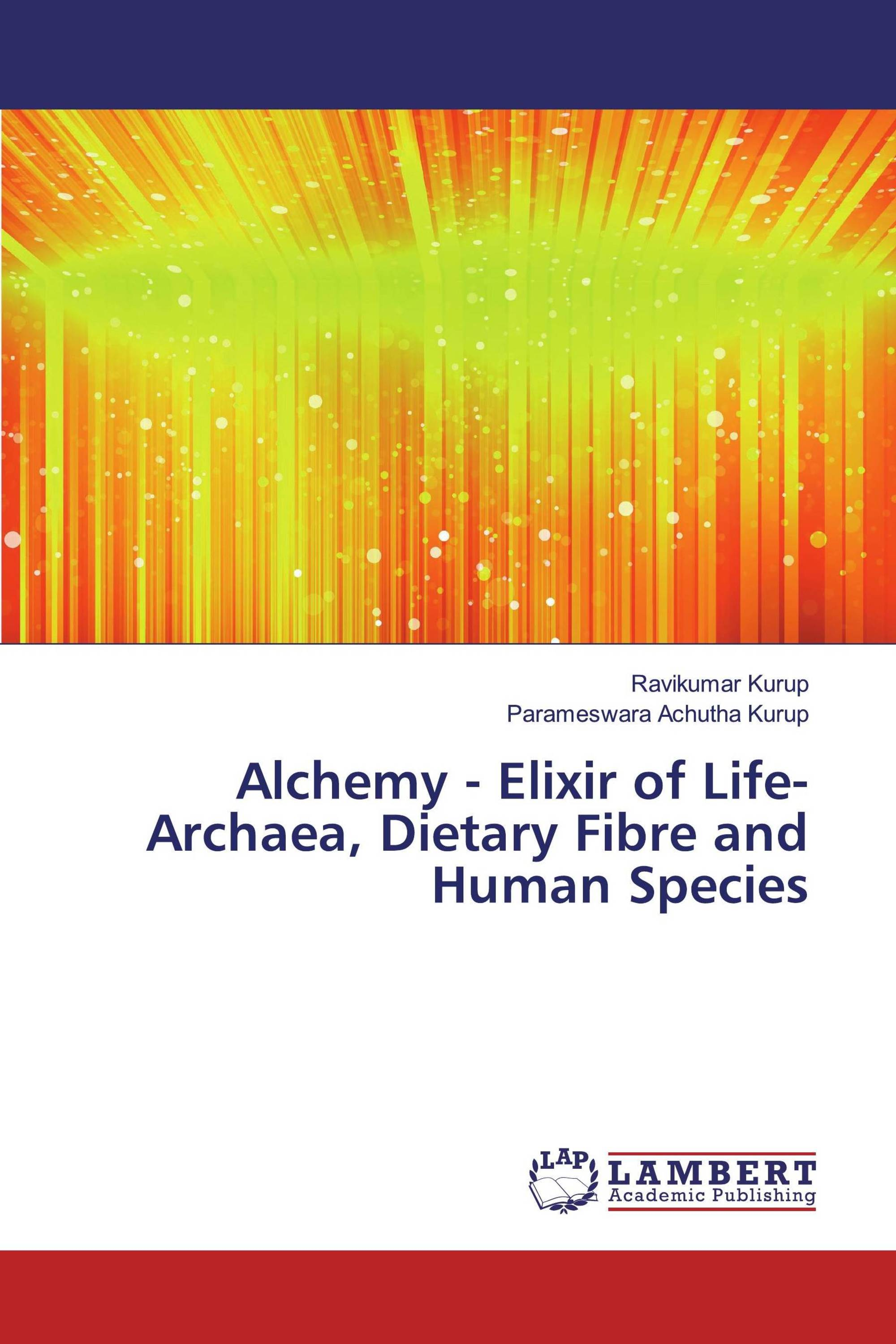 Alchemy - Elixir of Life- Archaea, Dietary Fibre and Human Species
