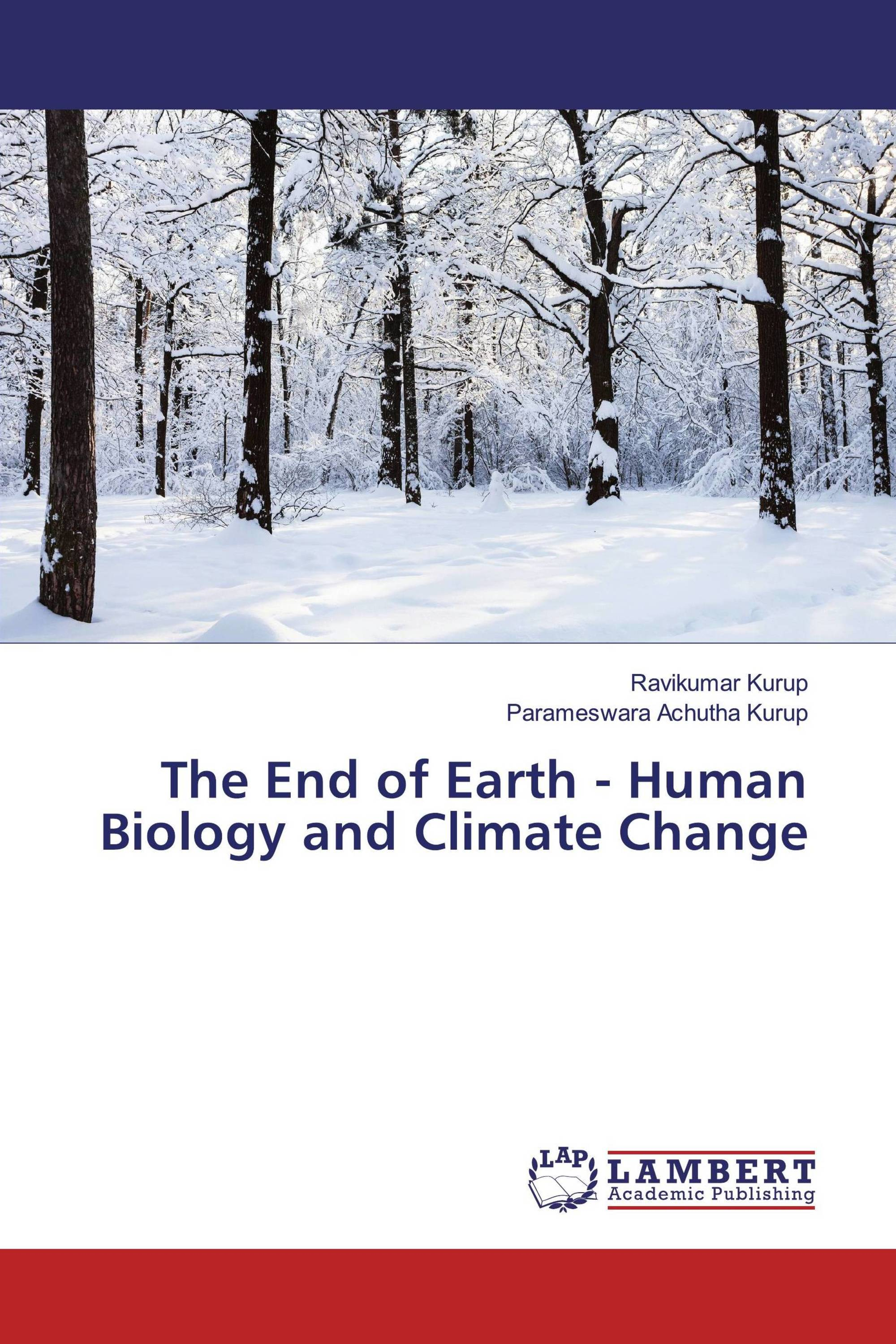 The End of Earth - Human Biology and Climate Change