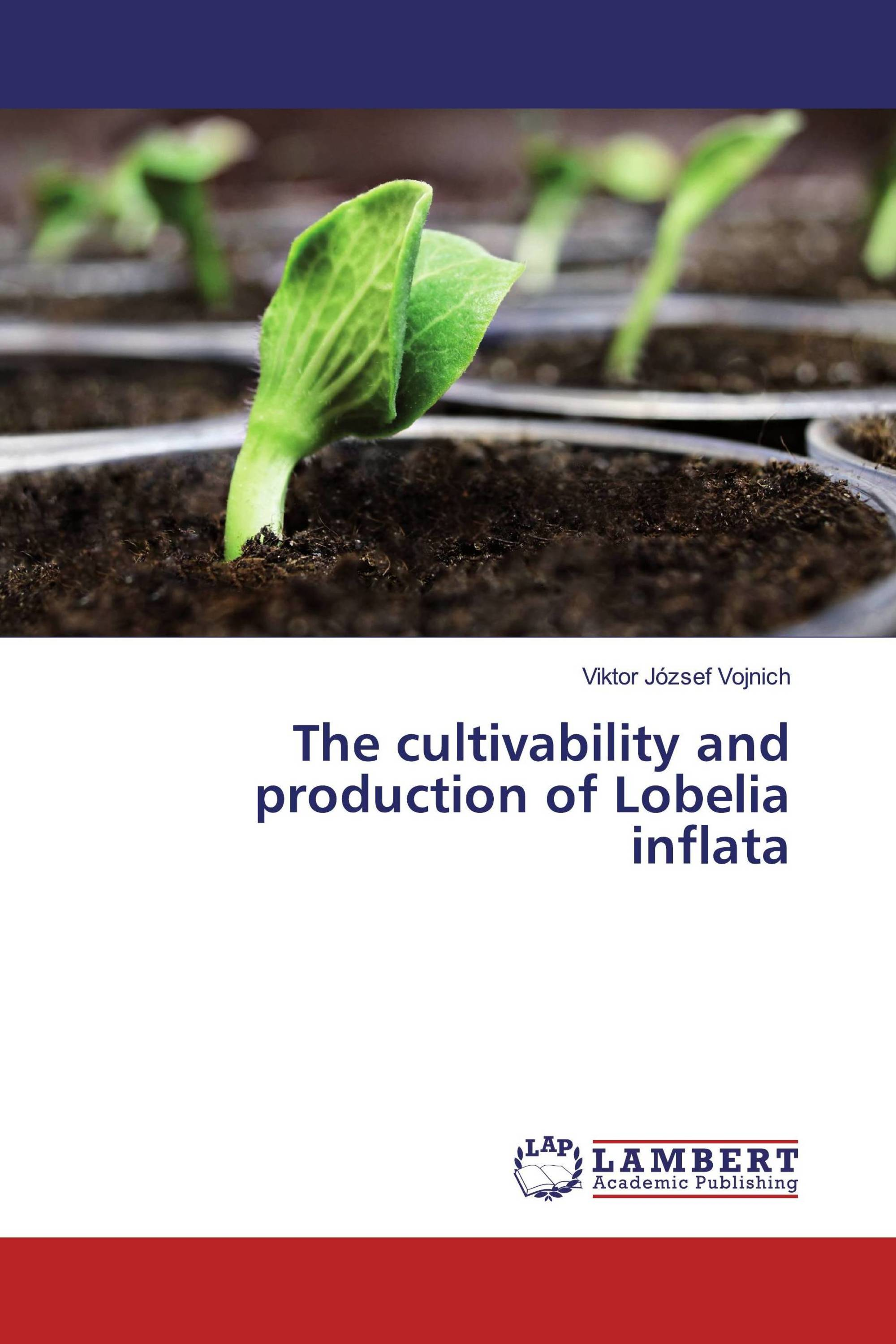 The cultivability and production of Lobelia inflata