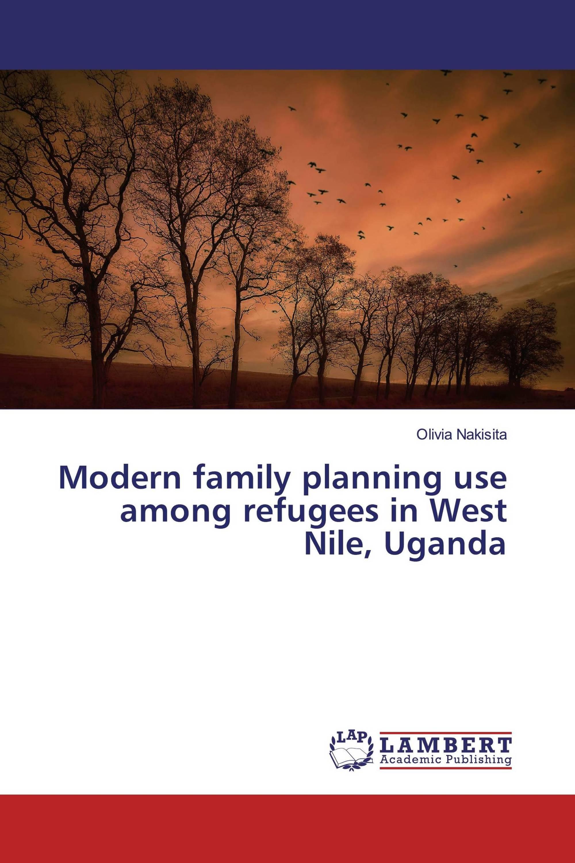 Modern family planning use among refugees in West Nile, Uganda