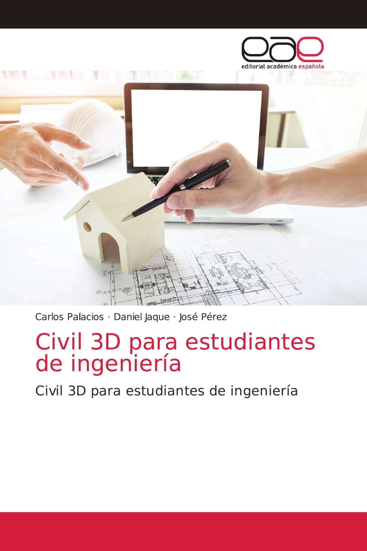 Civil 3D para estudiantes de ingeniería