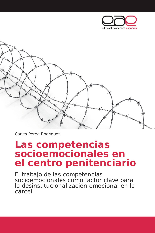Las competencias socioemocionales en el centro penitenciario