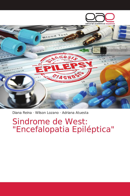 "Sindrome de West: ""Encefalopatia Epiléptica"""