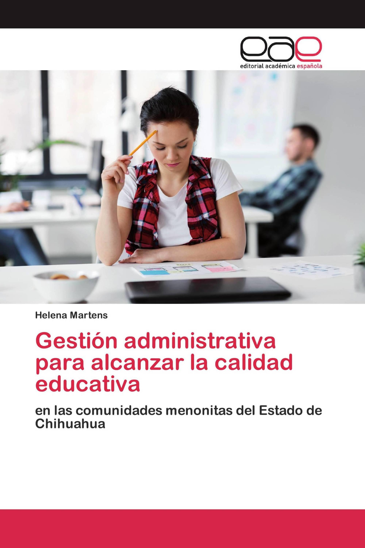 Gestión administrativa para alcanzar la calidad educativa
