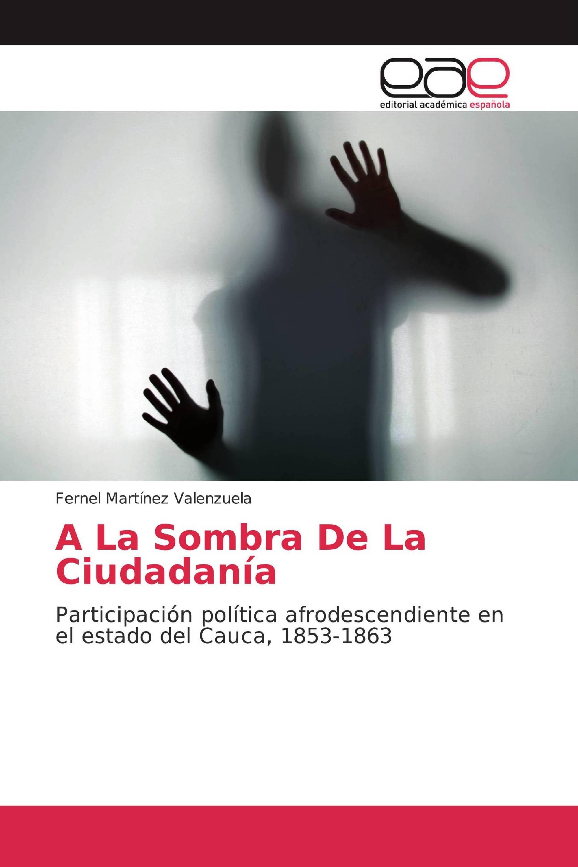 A La Sombra De La Ciudadanía