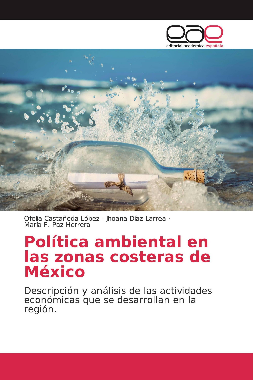 Política ambiental en las zonas costeras de México