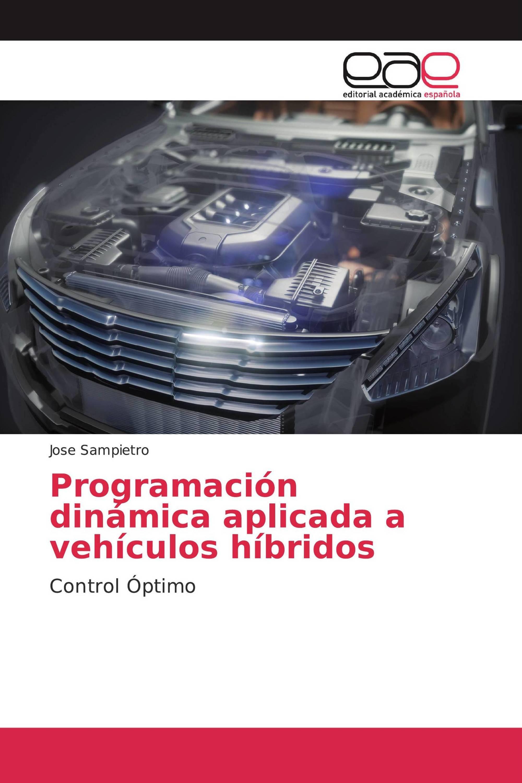 Programación dinámica aplicada a vehículos híbridos