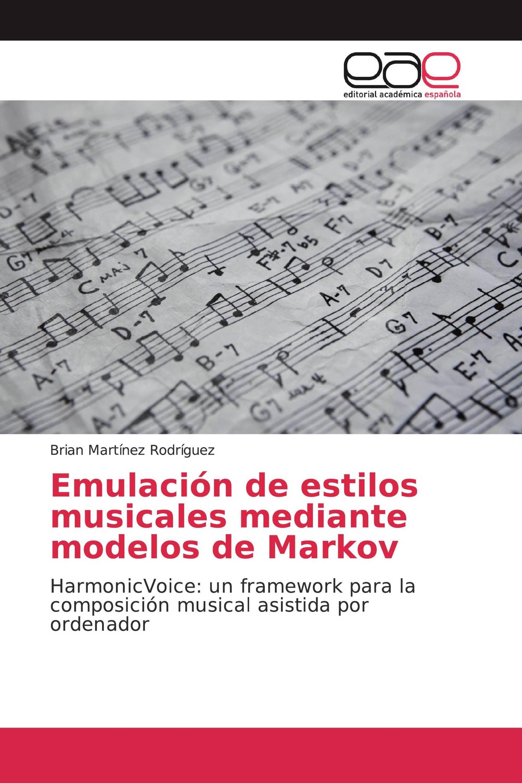 Emulación de estilos musicales mediante modelos de Markov
