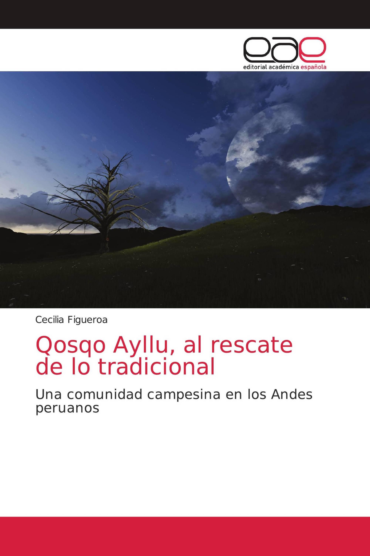 Qosqo Ayllu, al rescate de lo tradicional