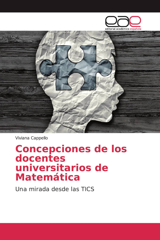 Concepciones de los docentes universitarios de Matemática