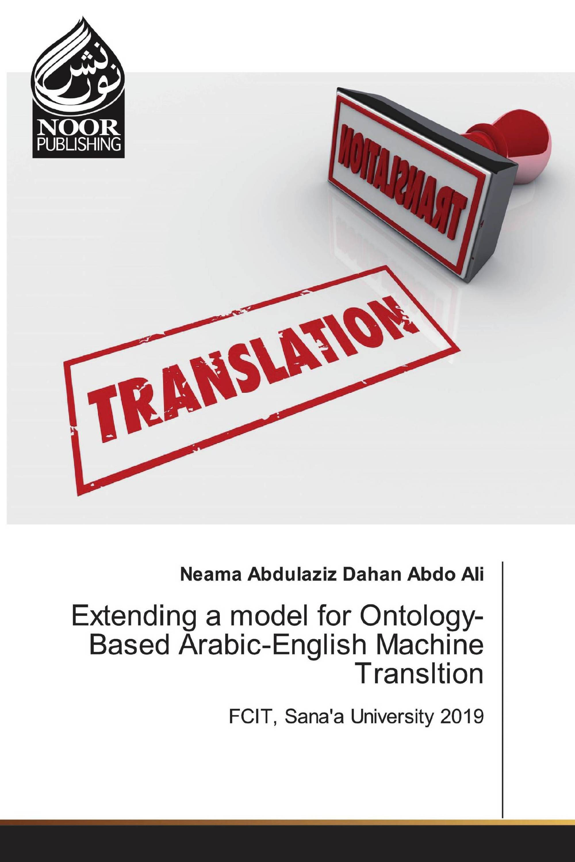 Extending a model for Ontology-Based Arabic-English Machine Transltion