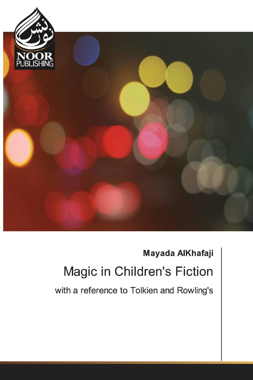 Magic in Children's Fiction