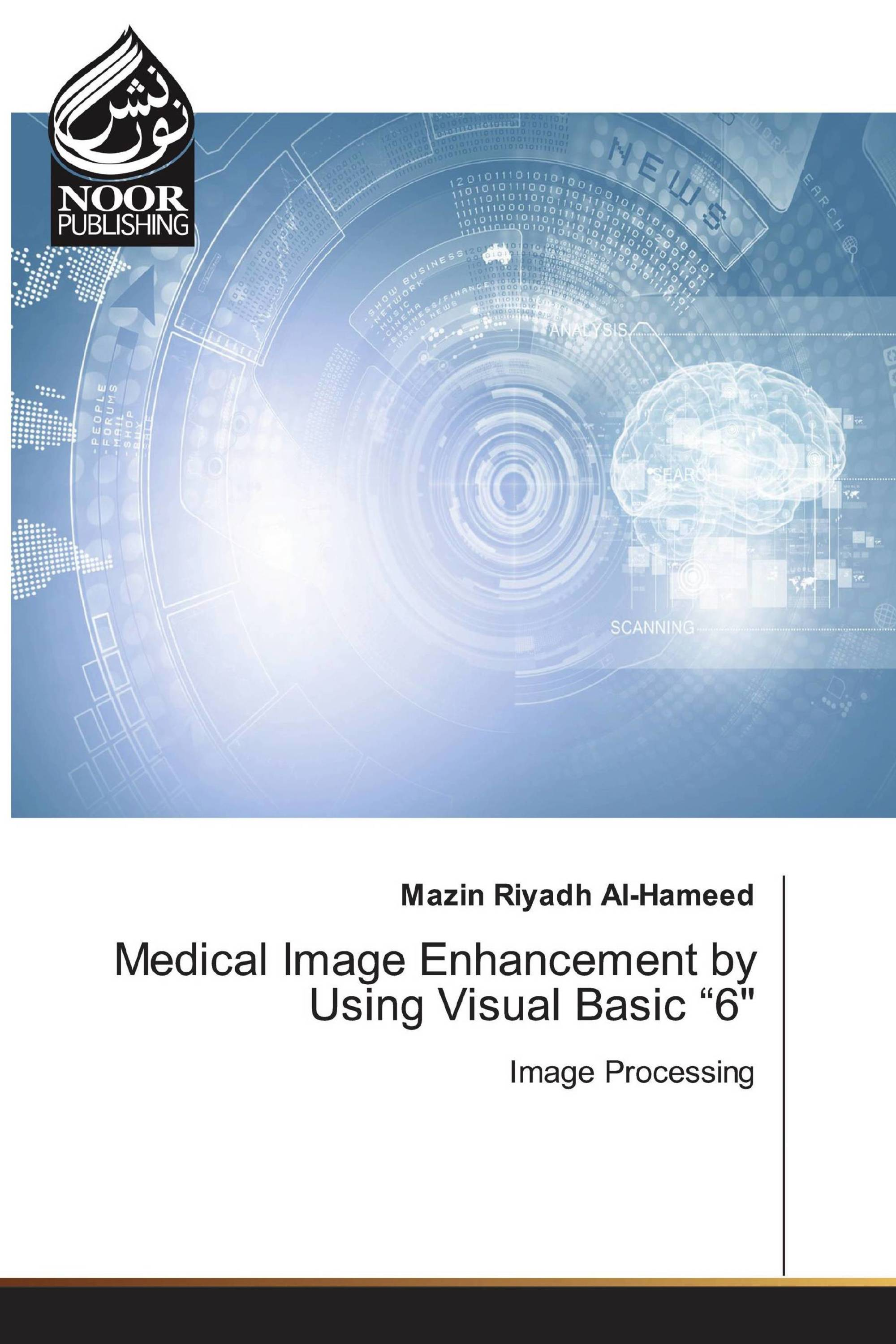 "Medical Image Enhancement by Using Visual Basic ""6"""