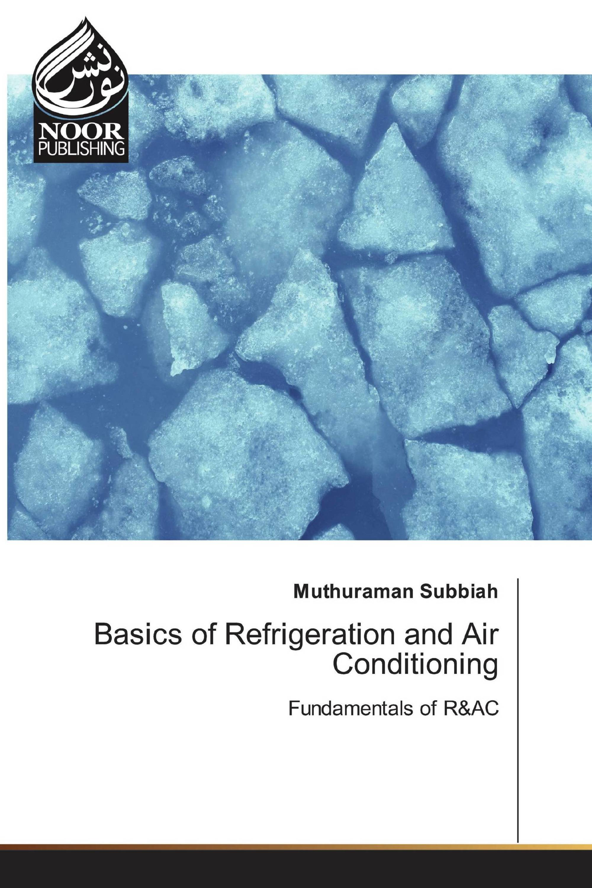Basics of Refrigeration and Air Conditioning