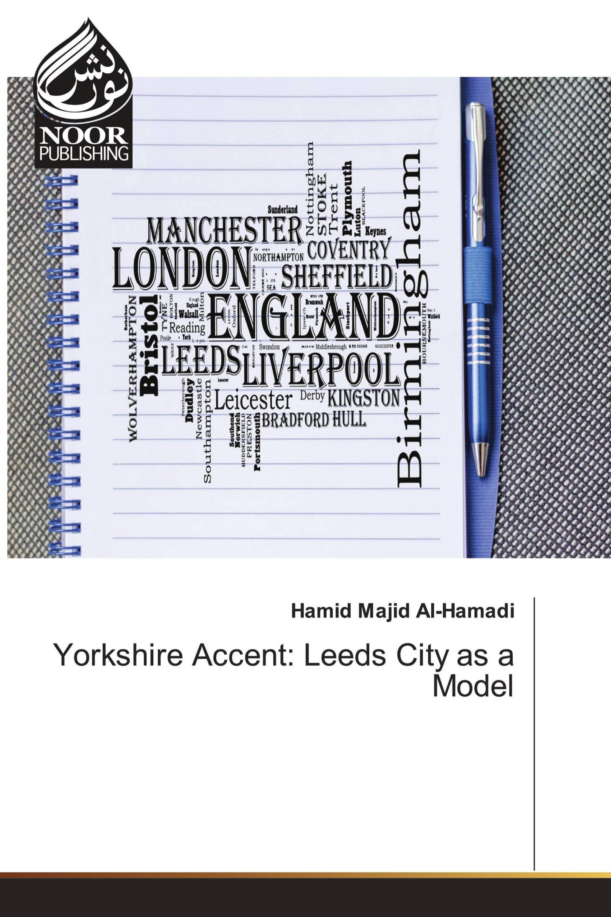 Yorkshire Accent: Leeds City as a Model