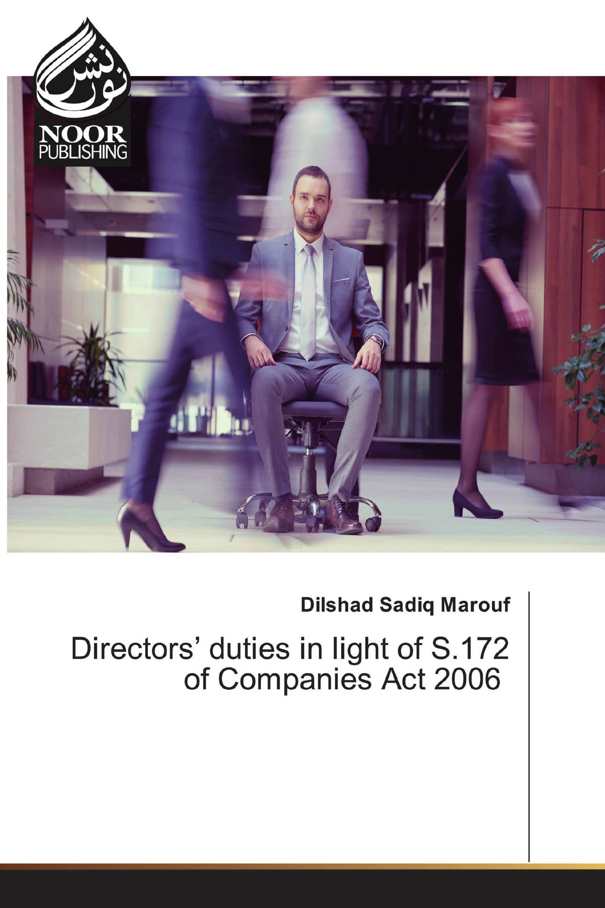 Directors' duties in light of S.172 of Companies Act 2006