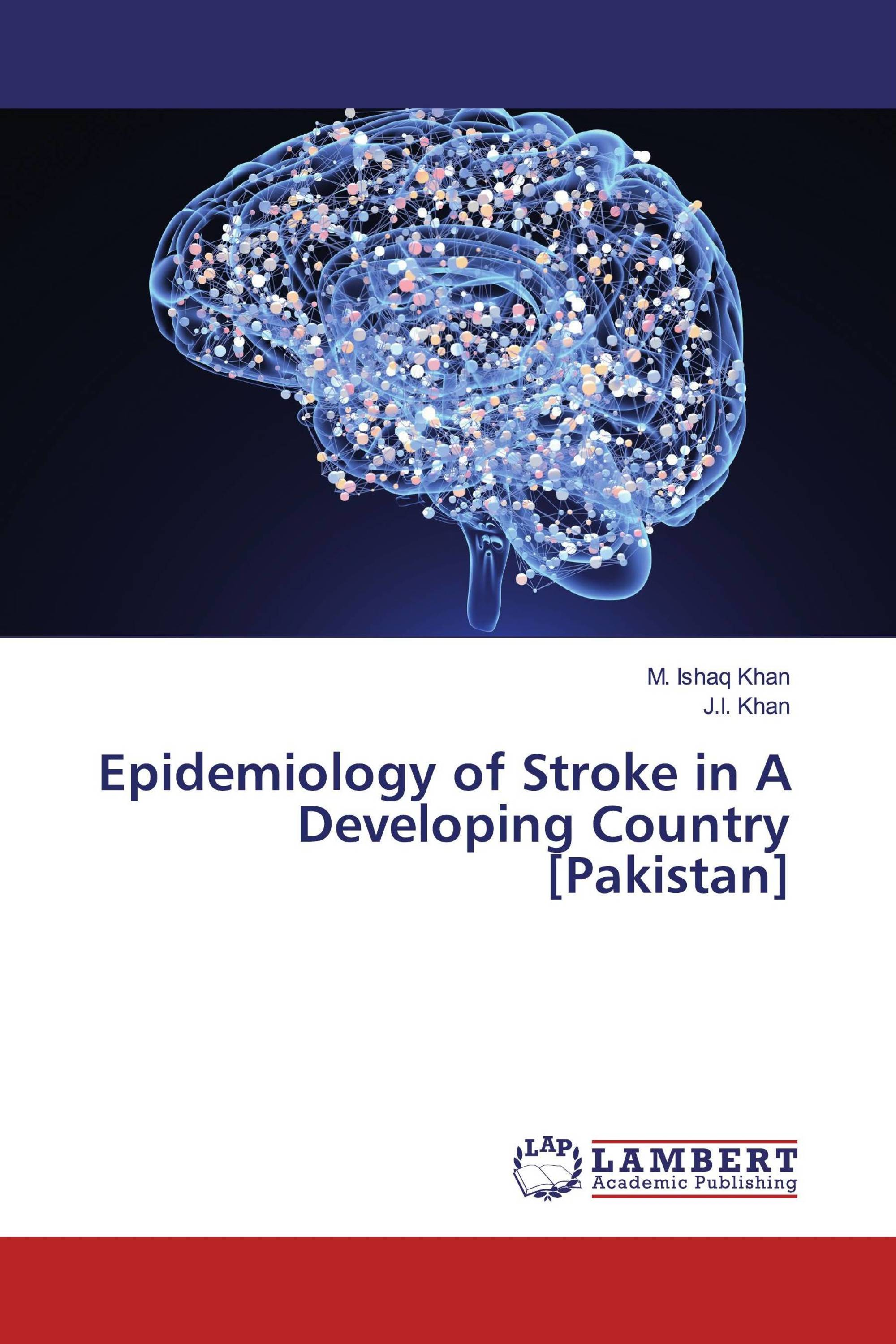 Epidemiology of Stroke in A Developing Country [Pakistan]