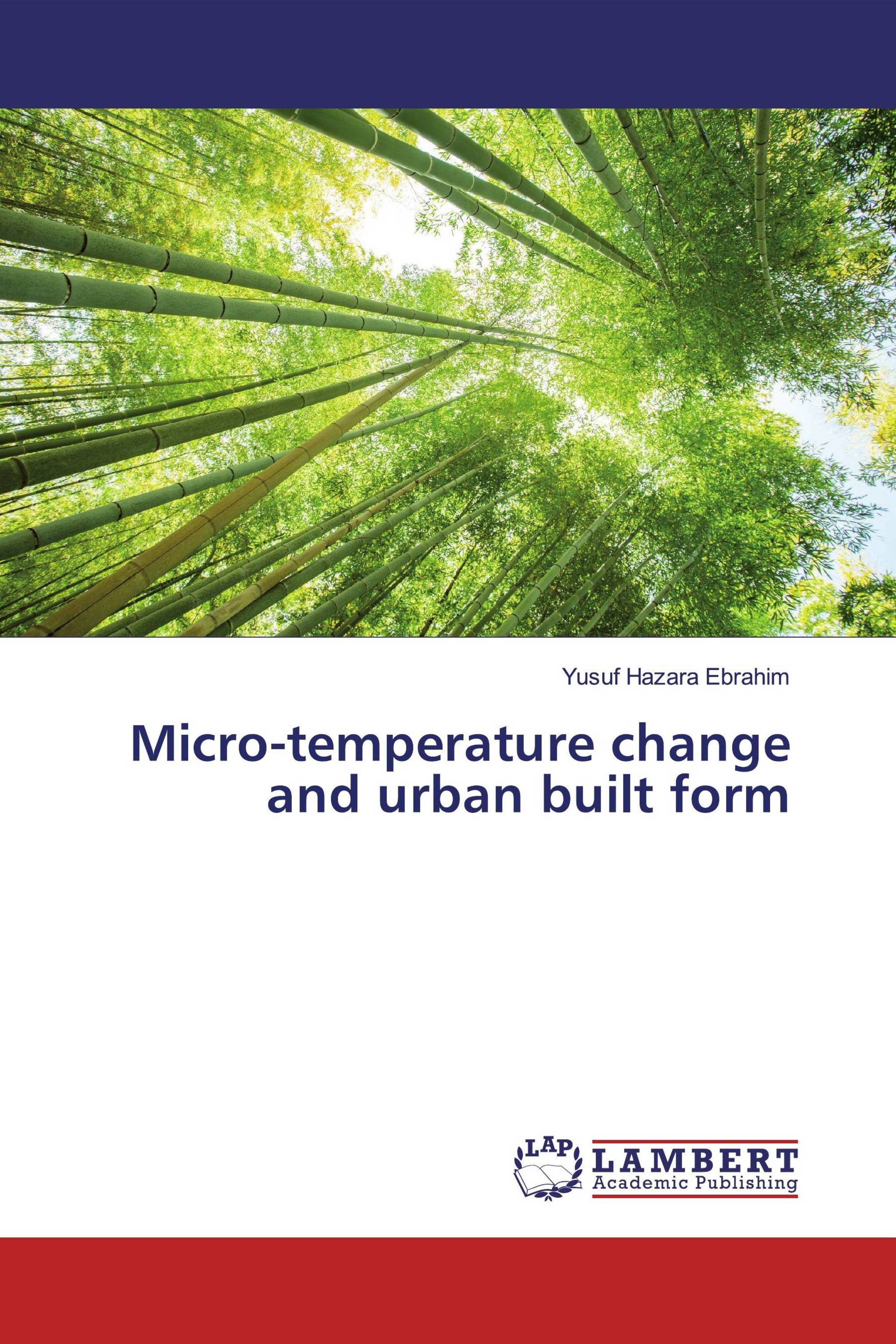 Micro-temperature change and urban built form