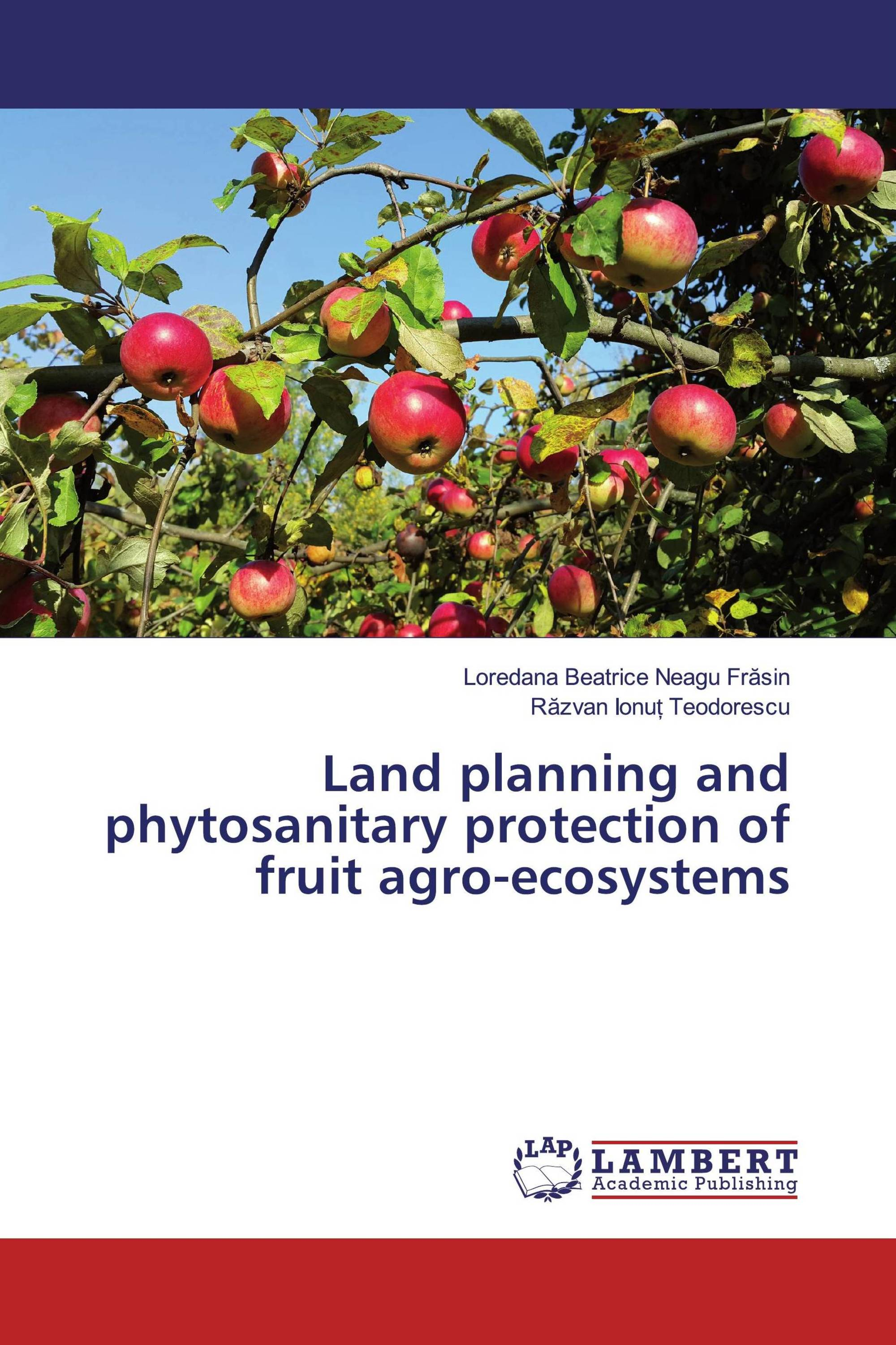 Land planning and phytosanitary protection of fruit agro-ecosystems