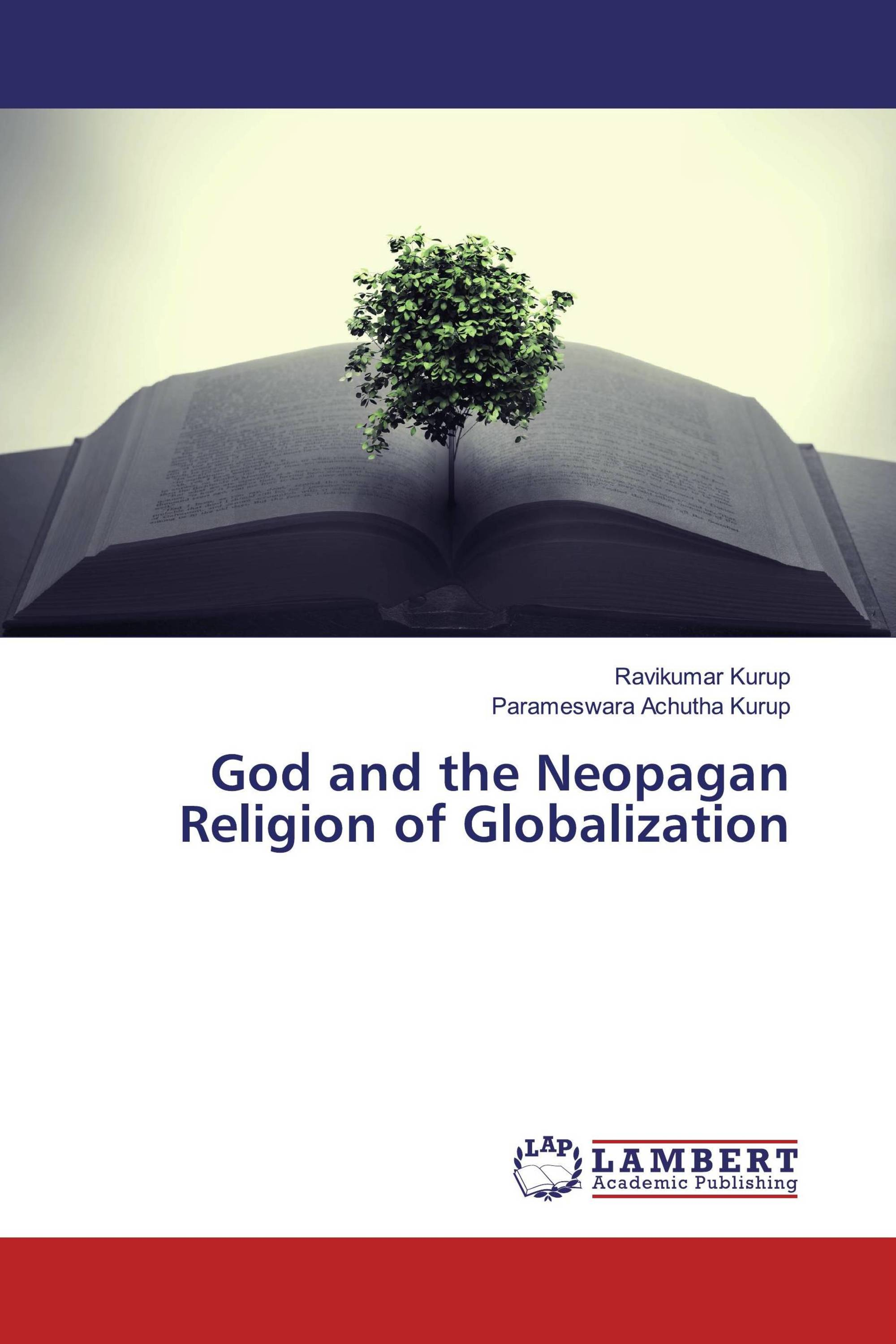 God and the Neopagan Religion of Globalization