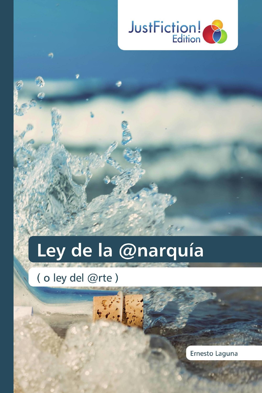 Ley de la @narquía