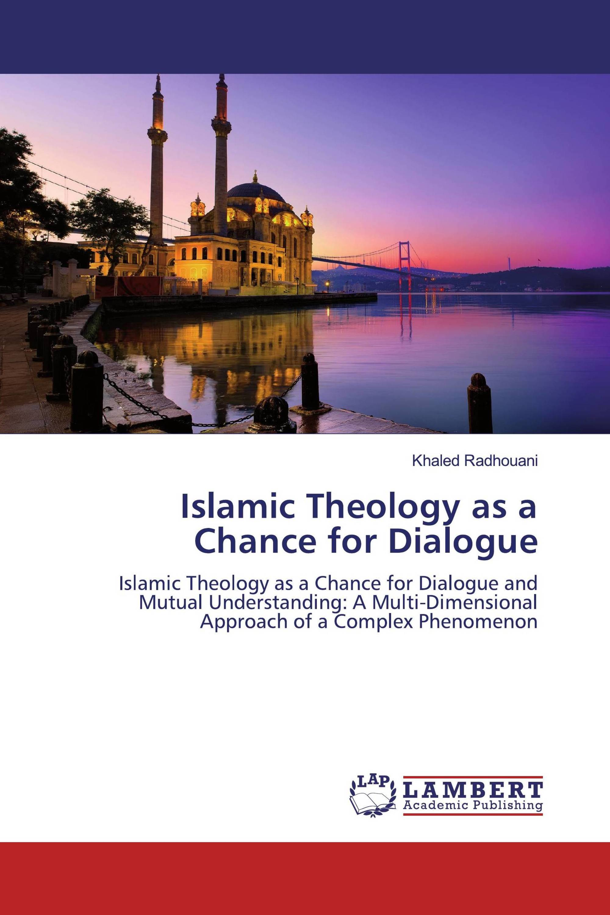 Islamic Theology as a Chance for Dialogue