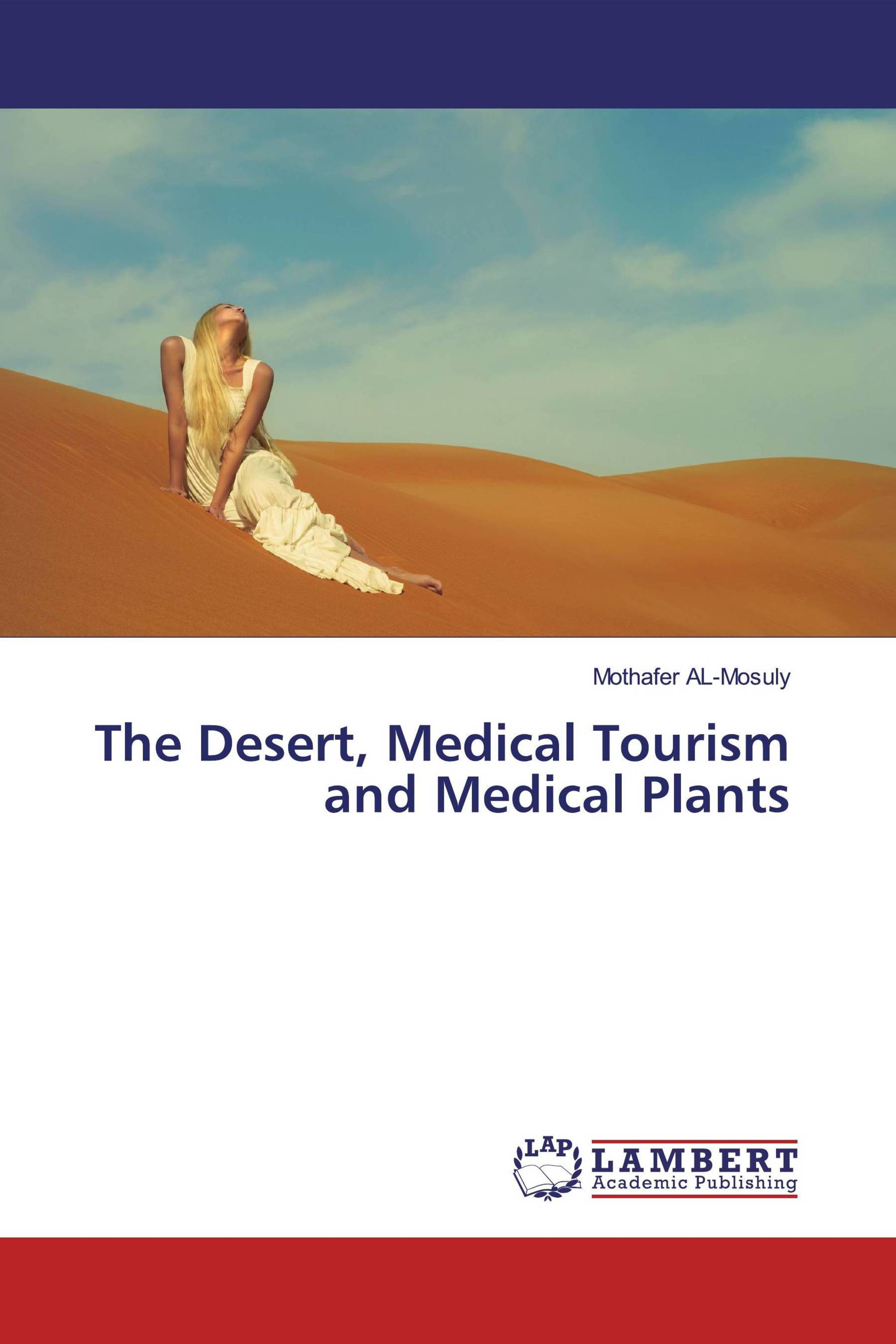The Desert, Medical Tourism and Medical Plants