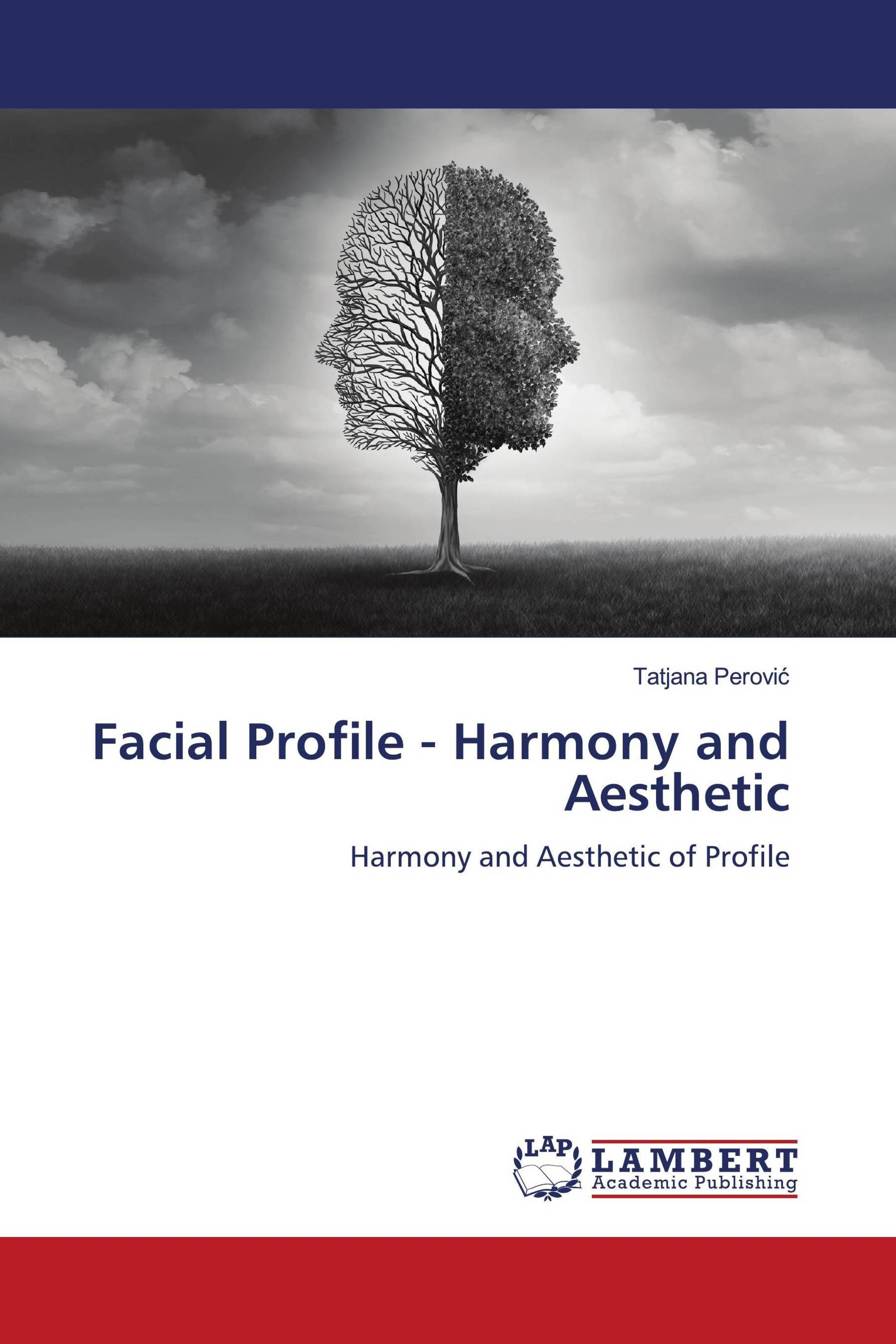 Facial Profile - Harmony and Aesthetic