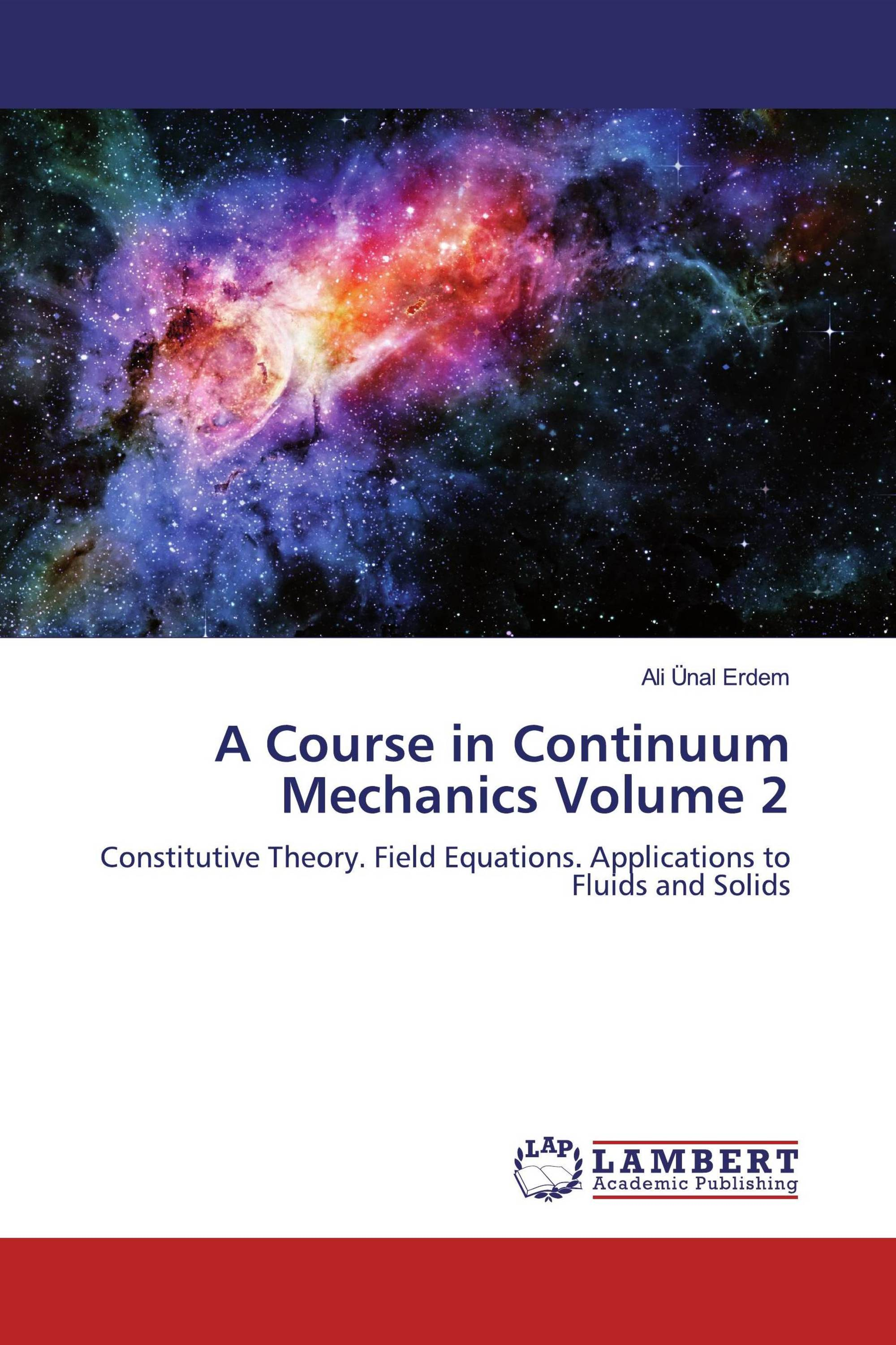 A Course in Continuum Mechanics Volume 2