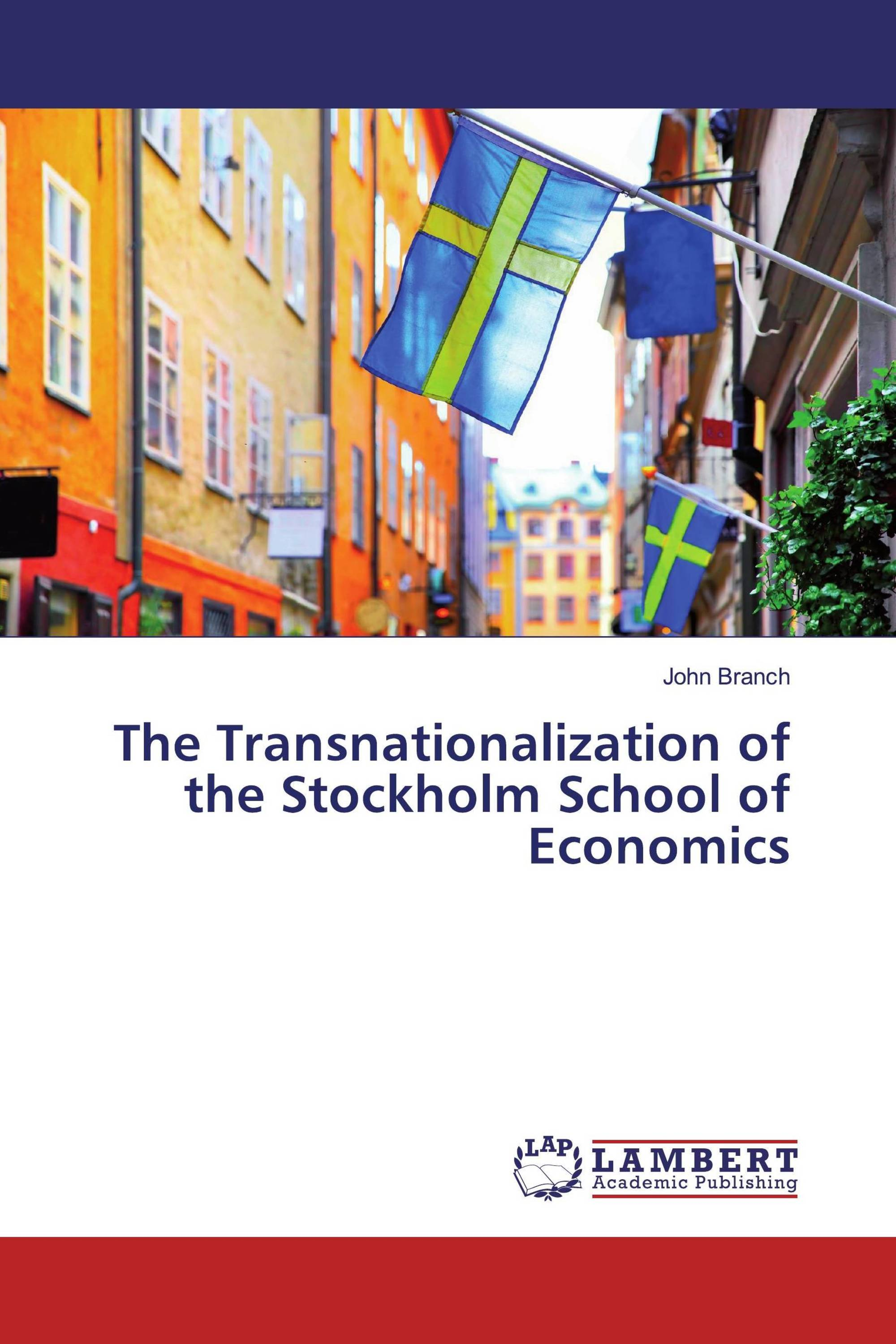 The Transnationalization of the Stockholm School of Economics
