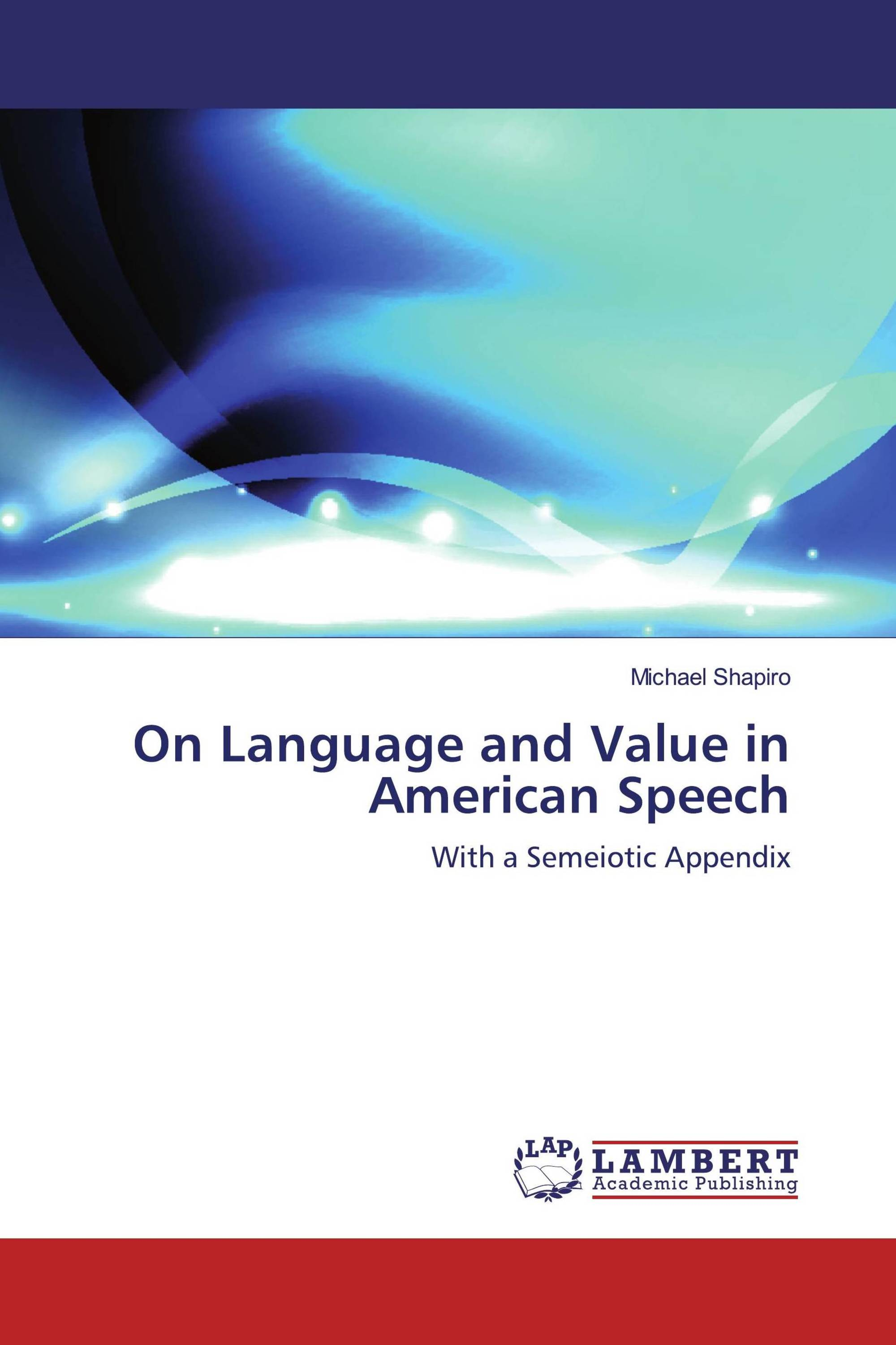On Language and Value in American Speech