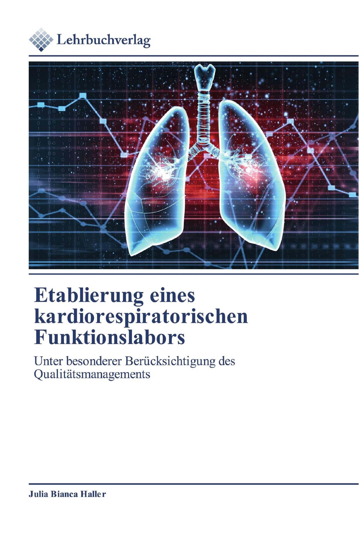 Etablierung eines kardiorespiratorischen Funktionslabors