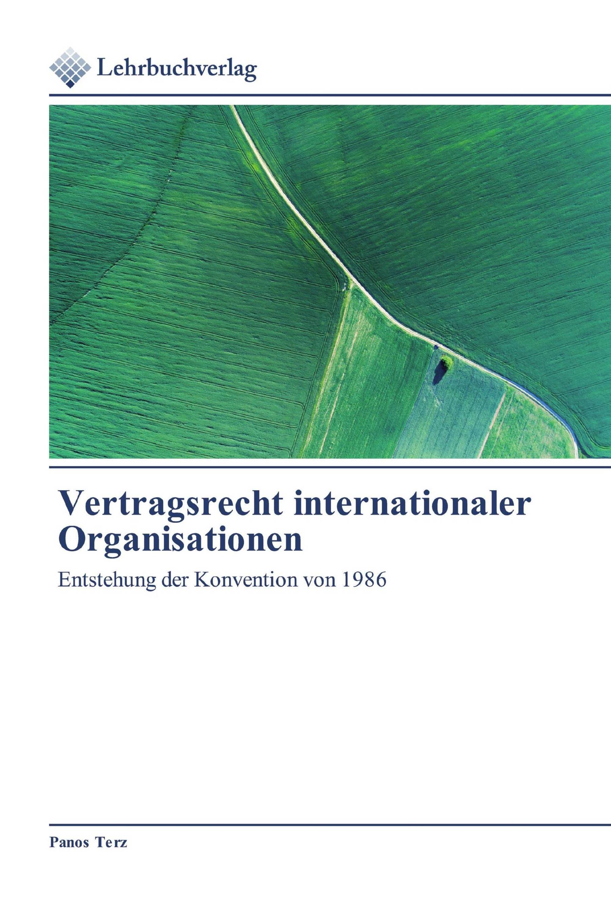 Vertragsrecht internationaler Organisationen