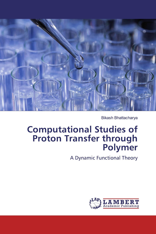 Computational Studies of Proton Transfer through Polymer