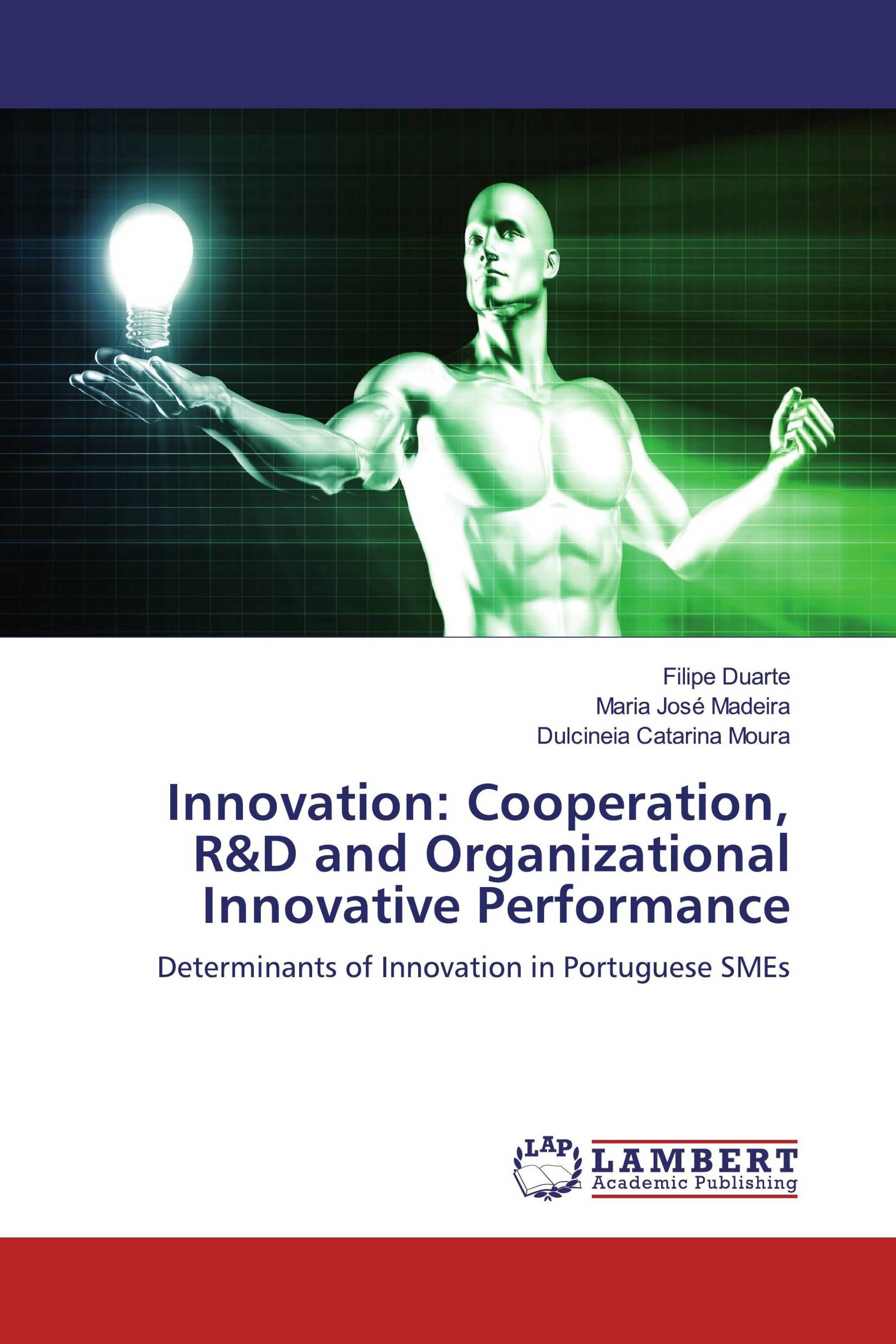 Innovation: Cooperation, R&D and Organizational Innovative Performance