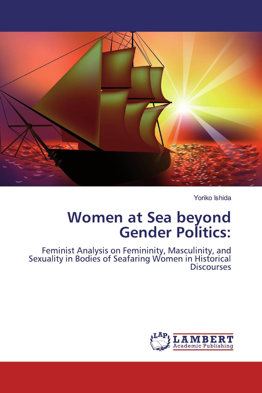 Women at Sea beyond Gender Politics: