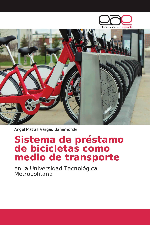 Sistema de préstamo de bicicletas como medio de transporte