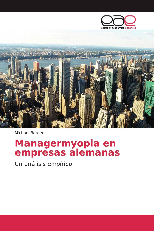 Managermyopia en empresas alemanas