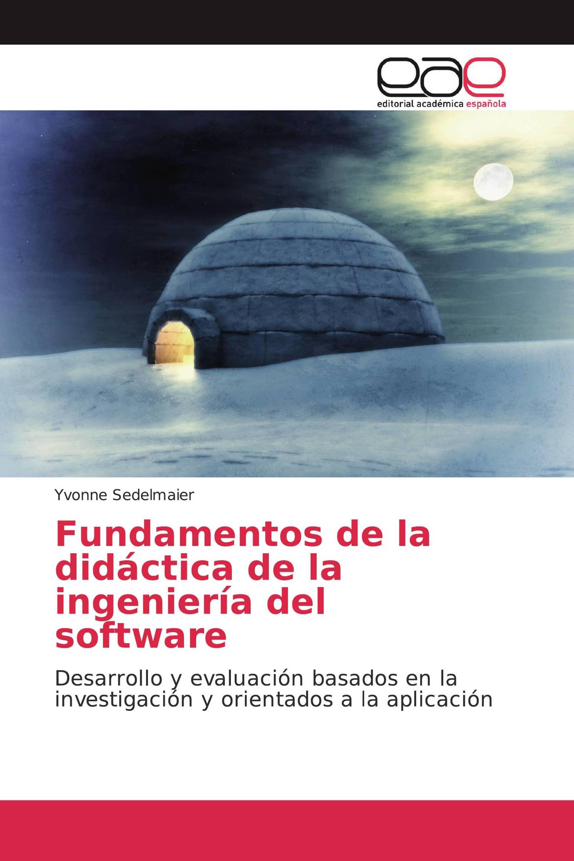 Fundamentos de la didáctica de la ingeniería del software