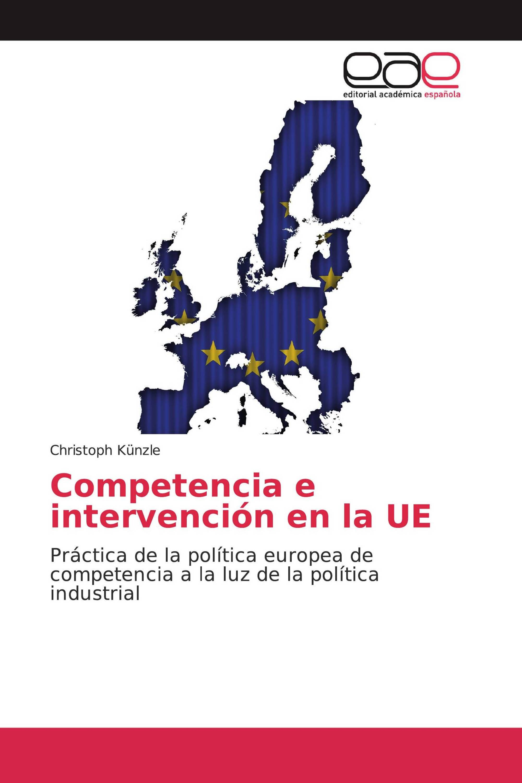 Competencia e intervención en la UE
