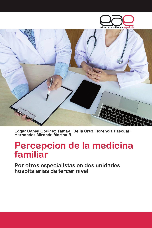 Percepcion de la medicina familiar