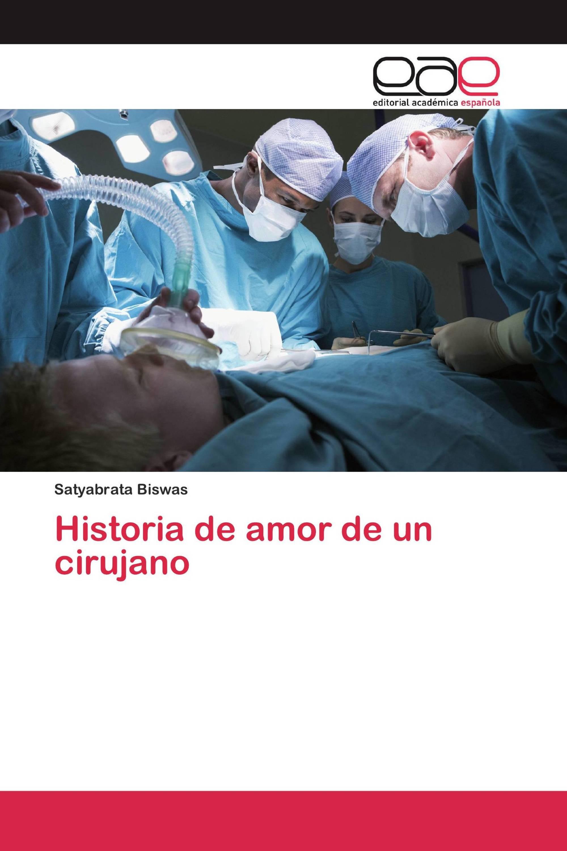 Historia de amor de un cirujano