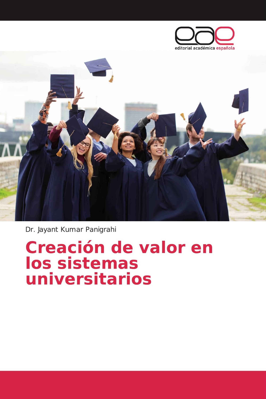Creación de valor en los sistemas universitarios
