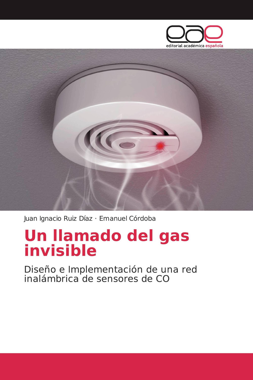 Un llamado del gas invisible