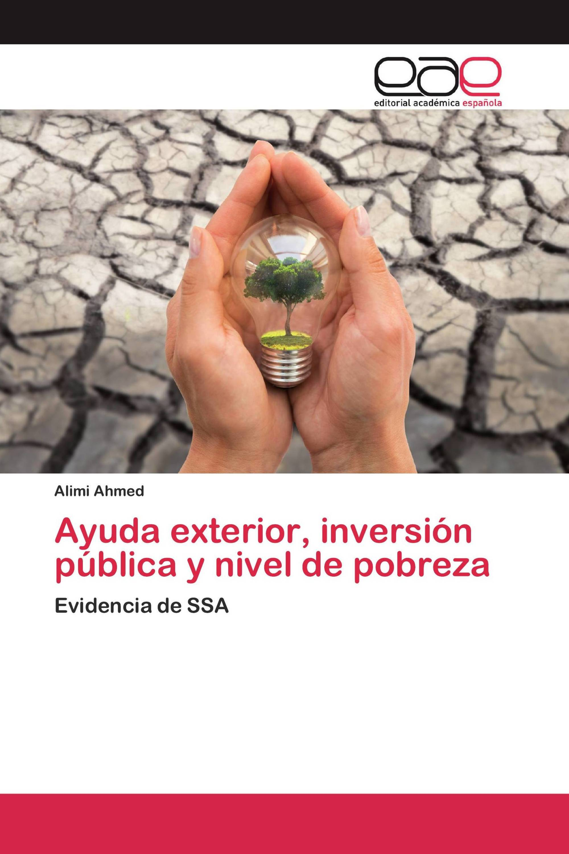 Ayuda exterior, inversión pública y nivel de pobreza