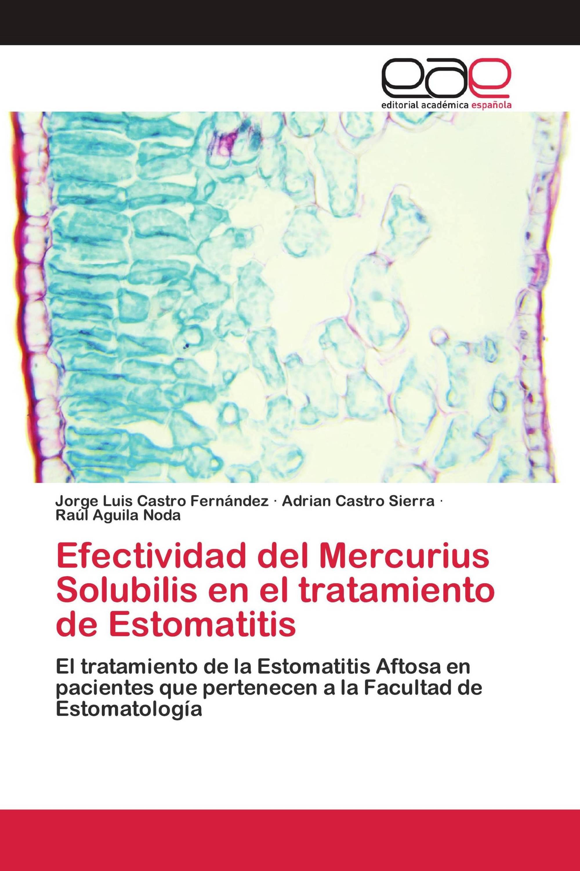 Efectividad del Mercurius Solubilis en el tratamiento de Estomatitis