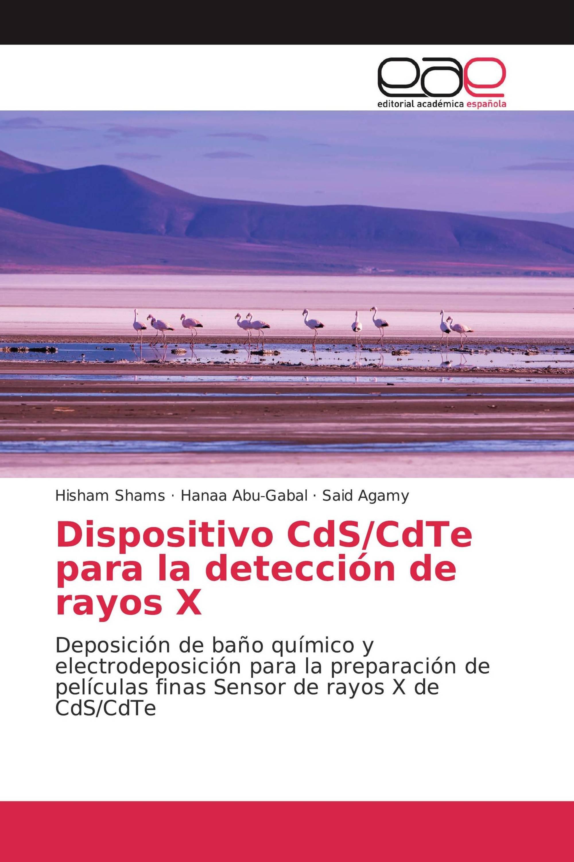 Dispositivo CdS/CdTe para la detección de rayos X