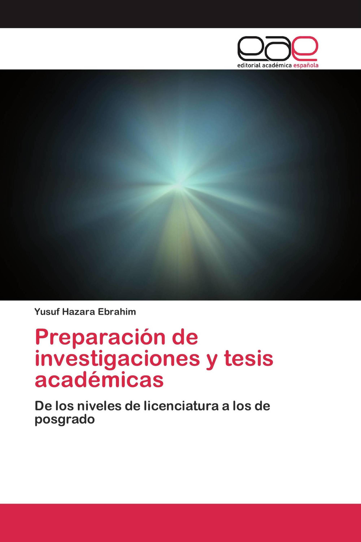 Preparación de investigaciones y tesis académicas