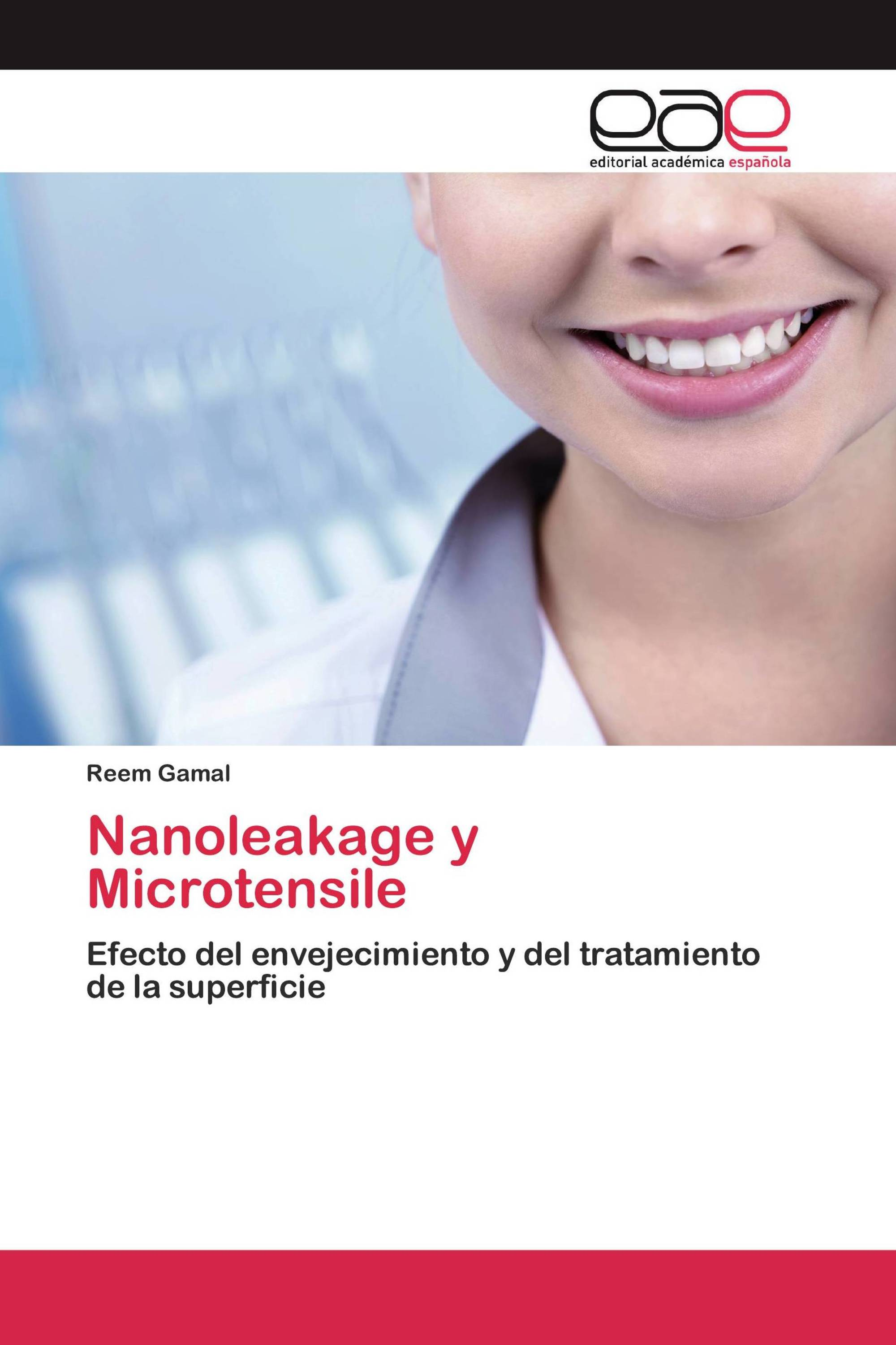 Nanoleakage y Microtensile